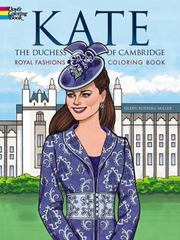 Kate, the Duchess of Cambridge Royal Fashions Coloring Book 1st Edition 9780486797724 0486797724