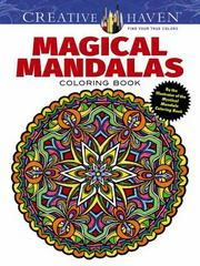 Creative Haven Magical Mandalas Coloring Book 1st Edition 9780486799872 0486799875