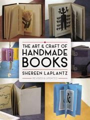 The Art and Craft of Handmade Books 1st Edition 9780486813332 0486813339