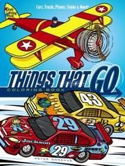 Things That Go Coloring Book 1st Edition 9780486798141 0486798143