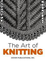 The Art of Knitting 1st Edition 9780486803111 0486803112