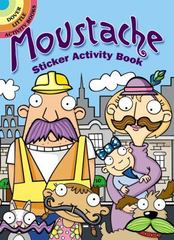 Moustache Sticker Activity Book 1st Edition 9780486801087 048680108X