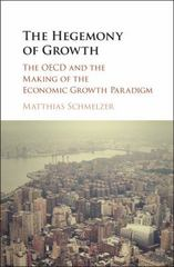 The Hegemony of Growth 1st Edition 9781107130609 1107130603