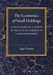 The Economics of Small Holdings 1st Edition 9781107586727 1107586720