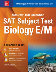 McGraw-Hill Education SAT Subject Test Biology E/M 4th Ed. 4th Edition 9781259583667 125958366X