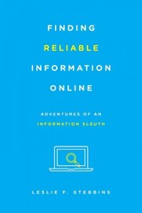 Finding Reliable Information Online 1st Edition 9781442253940 1442253940