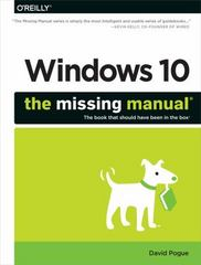 Windows 10: the Missing Manual 1st Edition 9781491947173 1491947179