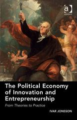 The Political Economy of Innovation and Entrepreneurship 1st Edition 9781317020837 1317020839