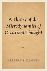 A Theory of the Microdynamics of Occurrent Thought 1st Edition 9781498511483 1498511481
