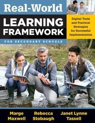Real-World Learning Framework for Secondary Schools 1st Edition 9781935249443 1935249444
