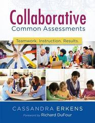 Collaborative Common Assessments 1st Edition 9781936763009 1936763001