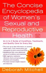 The Concise Encyclopedia of Women's Sexual and Reproductive Health 1st Edition 9781250062208 1250062209