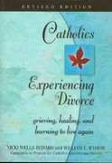Catholics Experiencing Divorce 0 9780764811579 0764811576
