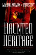 Haunted Heritage 1st edition 9780765319685 0765319683