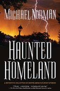 Haunted Homeland 1st edition 9780765321596 0765321599