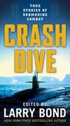 Crash Dive 1st edition 9780765342034 0765342030