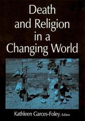 Death and Religion in a Changing World 1st Edition 9780765612229 0765612224