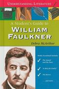 A Student's Guide to William Faulkner 0 9780766028852 0766028852