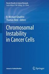 Chromosomal Instability in Cancer Cells 1st Edition 9783319202914 331920291X