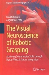 The Visual Neuroscience of Robotic Grasping 1st Edition 9783319203027 3319203029