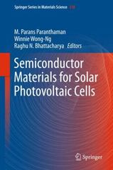 Semiconductor Materials for Solar Photovoltaic Cells 1st Edition 9783319203317 3319203312