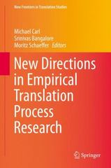 New Directions in Empirical Translation Process Research 1st Edition 9783319203584 3319203584