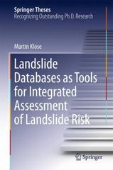 Landslide Databases As Tools for Integrated Assessment of Landslide Risk 1st Edition 9783319204024 3319204025