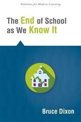 The End of School As We Know It 1st Edition 9781942496335 1942496338