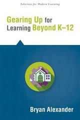 Gearing up for Learning Beyond K-12 1st Edition 9781942496359 1942496354