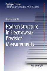 Hadron Structure in Electroweak Precision Measurements 1st Edition 9783319202204 3319202200