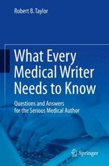 What Every Medical Writer Needs to Know 1st Edition 9783319202648 3319202642