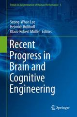 Recent Progress in Brain and Cognitive Engineering 1st Edition 9789401772396 9401772398