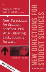 New Directions for Student Services, 1997-2014: Glancing Back, Looking Forward 1st Edition 9781119170242 1119170249
