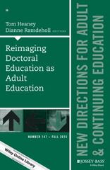 Reimaging Doctoral Education as Adult Education 1st Edition 9781119172826 1119172829
