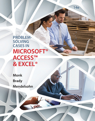 Problem Solving Cases In Microsoft Access and Excel 14th Edition 9781305868625 1305868625