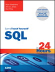SQL in 24 Hours, Sams Teach Yourself 6th Edition 9780672337598 0672337592