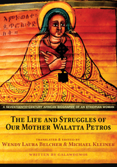 The Life and Struggles of Our Mother Walatta Petros 1st Edition 9781400874149 1400874149