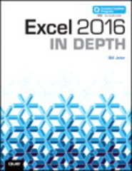 Excel 2016 In Depth (includes Content Update Program) 1st Edition 9780134386874 0134386876