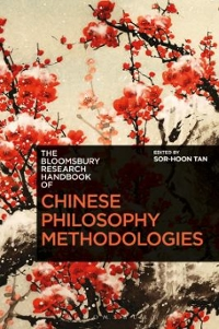 The Bloomsbury Research Handbook of Chinese Philosophy Methodologies 1st Edition 9781472580313 1472580311