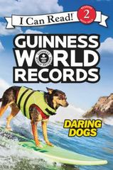 Guinness World Records: Daring Dogs 1st Edition 9780062341822 0062341820