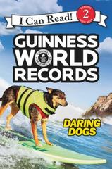 Guinness World Records: Daring Dogs 1st Edition 9780062341839 0062341839