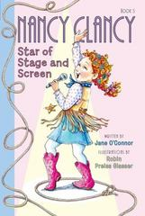 Fancy Nancy: Nancy Clancy, Star of Stage and Screen 1st Edition 9780062269638 0062269631