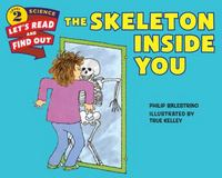 The Skeleton Inside You 1st Edition 9780062382085 006238208X