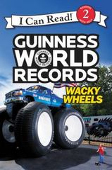 Guinness World Records: Wacky Wheels 1st Edition 9780062341860 0062341863