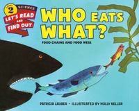 Who Eats What 1st Edition 9780062382115 006238211X