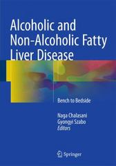 Alcoholic and Non-Alcoholic Fatty Liver Disease 1st Edition 9783319205373 3319205374