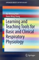 Learning and Teaching Tools for Basic and Clinical Respiratory Physiology 1st Edition 9783319205267 3319205269