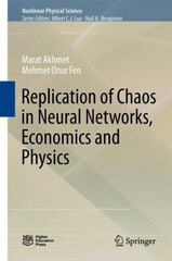 Replication of Chaos in Neural Networks, Economics and Physics 1st Edition 9783662475003 3662475006