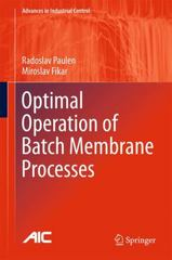 Optimal Operation of Batch Membrane Processes 1st Edition 9783319204758 3319204750