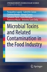 Microbial Toxins and Related Contamination in the Food Industry 1st Edition 9783319205595 3319205595